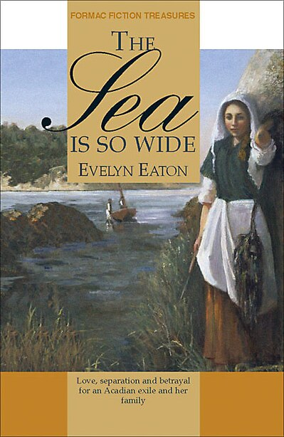 The Sea is So Wide by Evelyn Eaton