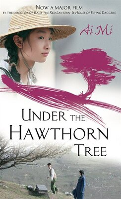 Book Under the Hawthorn Tree by Ai Mi