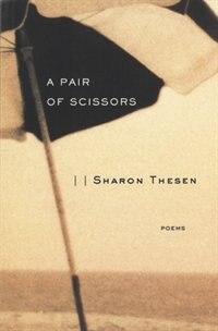 A Pair of Scissors: Poems