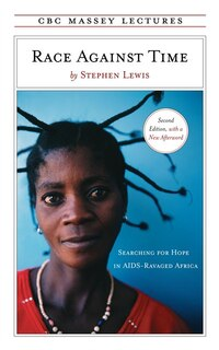 Race Against Time: Searching for Hope in AIDS-Ravaged Africa