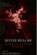 Book Divine Realms: Canadian Science Fiction & Fantasy by Susan Macgregor