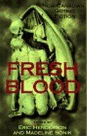 Book Fresh Blood: New Canadian Gothic Fiction by Eric Henderson