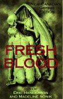 Fresh Blood: New Canadian Gothic Fiction