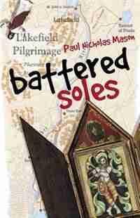 Battered Soles by Paul Nicholas Nicholas Mason