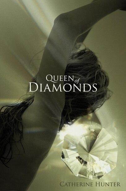Queen Of Diamonds by Catherine Hunter