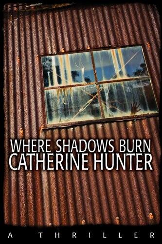 Where Shadows Burn by Catherine Hunter