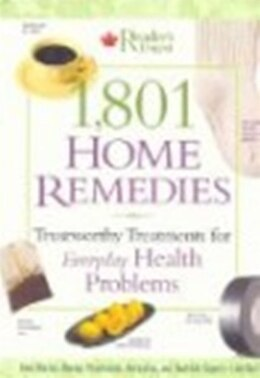 Book 1801 Home Remedies: Trustworthy Treatments for Everyday Health Problems by Digest Readers