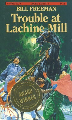 Book Trouble At Lachine Mill by Bill Freeman