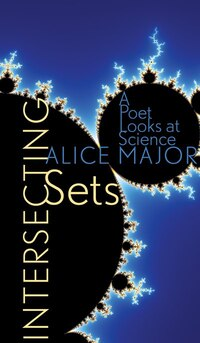 Intersecting Sets: A Poet Looks at Science