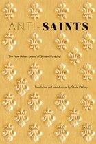 Anti-Saints: The New Golden Legend of Sylvain Maréchal