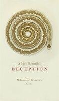 A Most Beautiful Deception