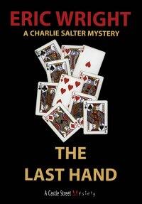 The Last Hand: A Charlie Salter Mystery