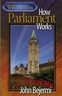 How Parliament Works by John Bejermi