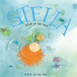 Book Stella, Star of the Sea by Marie-Louise Gay