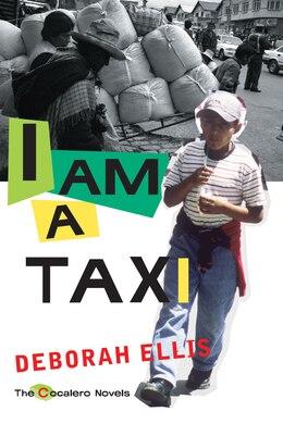 Book I Am a Taxi by Deborah Ellis