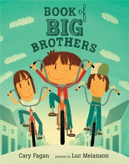 Book Book of Big Brothers by Cary Fagan