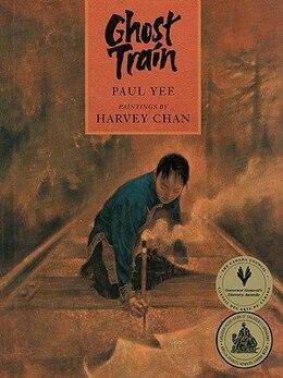 Book Ghost Train by Paul Yee