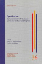 Equalization: Its Contribution to Canada,s Economic and Fiscal Progress