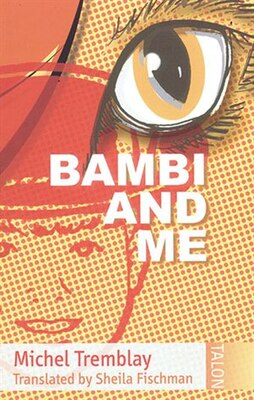 Book Bambi and Me by Michel Tremblay