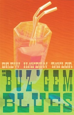 Book The Buz'Gem Blues by Drew Hayden Taylor