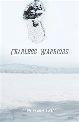 Book Fearless Warriors by Drew Hayden Taylor
