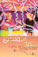 griddle talk: a yeer uv bill n carol dewing brunch