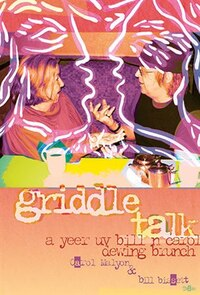 griddle talk: a yeer uv bill n carol dewing brunch