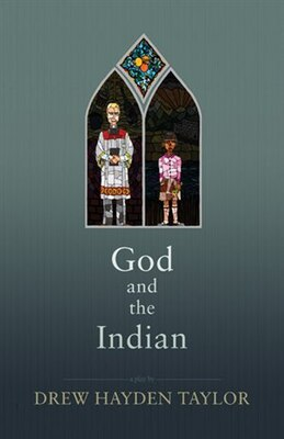 Book God and the Indian by Drew Hayden Taylor