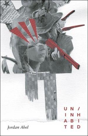 Un/inhabited by Jordan Abel