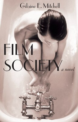 Book Film Society by Gilaine Mitchell