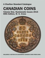 Canadian Coins, Vol.1 Numismatic Issues, 69th Ed. - 2015