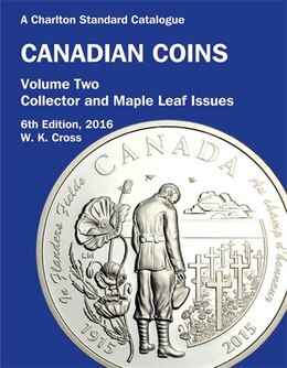 Book Canadian Coins, Vol. 2 - Collector & Maple Leaf Issues, 6th Ed by W. K. Cross