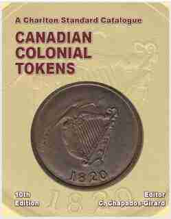Charlton Standard Catalogue, Canadian Colonial Tokens by C. Chapados-Girard