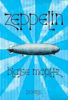 Zeppelin by Blaise Moritz