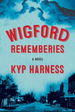 Book Wigford Rememberies by Kyp Harness