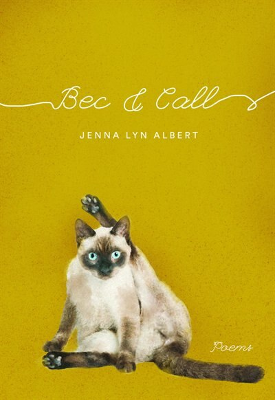 Bec And Call by Jenna Lyn Albert