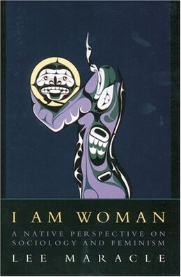 Book I Am Woman by Lee Maracle