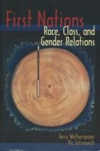 First Nations: Race, Class, and Gender Relations