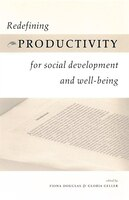 Redefining Productivity for Social Development and Well-being