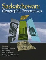 Saskatchewan Geographic Perspectives