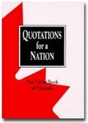 Quotations For A Nation: The Little Book of Canada by Wreford Miller