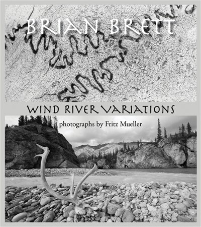 The Wind River Variations by Brian Brett
