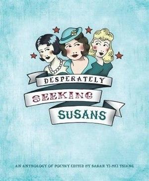 Desperately Seeking Susans by Sarah-Yi-Mei Tsiang
