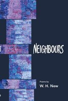Book Neighbours by W.H. New