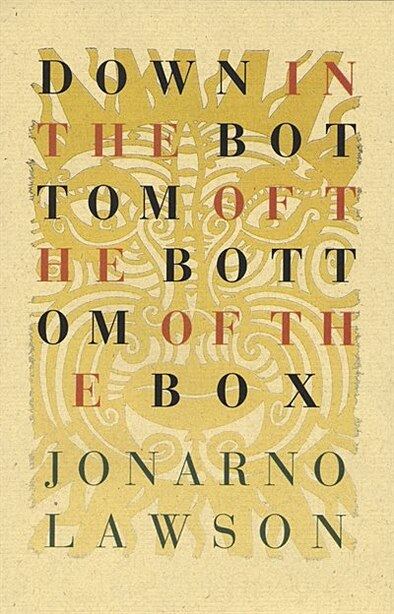 Down in the Bottom of the Bottom of the Box by Jonarno Lawson