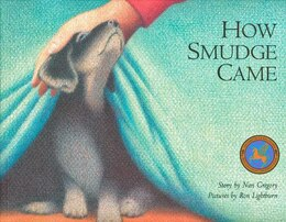 Book How Smudge Came by Nan Gregory