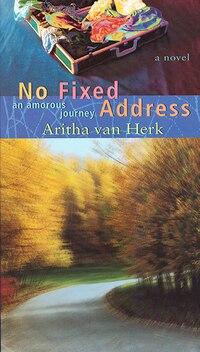 No Fixed Address: An Amorous Journey