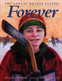 Book Forever: The Annual Hockey Classic by Roy Macgregor