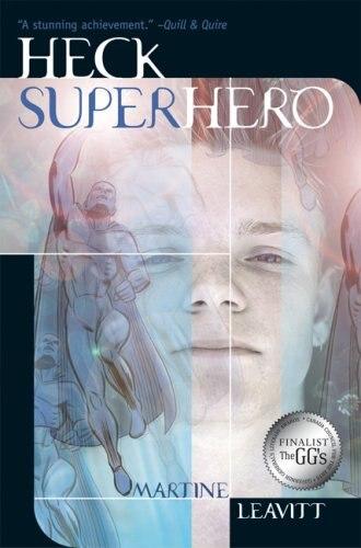 Heck: Superhero by Martine Leavitt