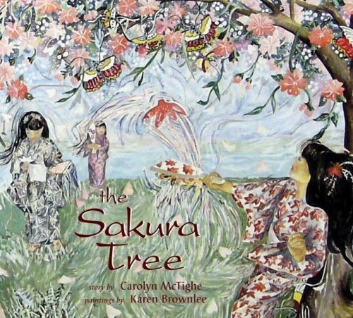 The Sakura Tree by Carolyn McTighe